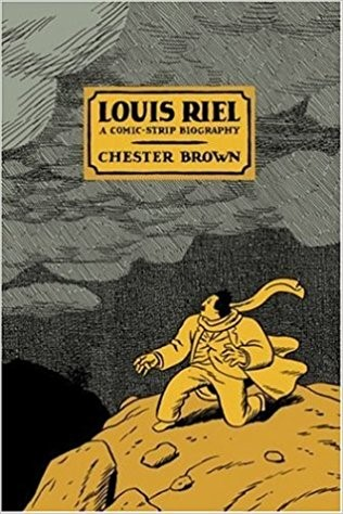 Louis Riel book by Chester Brown