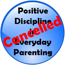 PositiveDiscipline Cancelled