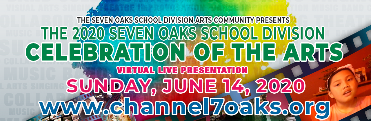 Join Us in Celebrating the Arts in Seven Oaks School Division