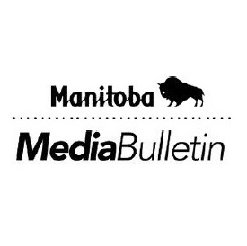 Govt of MB Media Bulletin